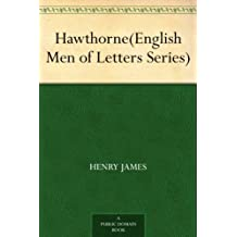 Hawthorne(English Men of Letters Series) (English Edition)