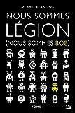 Nous sommes Bob, T1 - Nous sommes Légion (Nous sommes Bob)