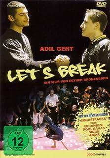 Let's Break - Adil geht