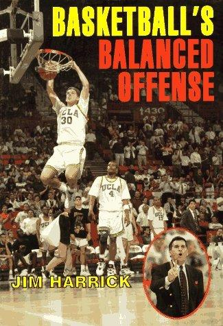 Basketball's Balanced Offense (Spalding Sports Library) by Jim Harrick (1995-01-11)