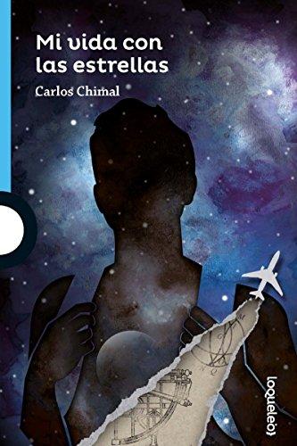 Mi vida con las estrellas / My Life with the Stars par Carlos Chimal