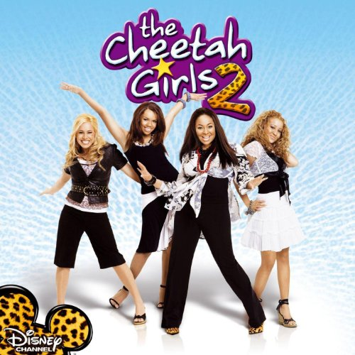 The Cheetah Girls 2 - The Movi...