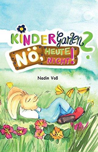 Buchseite und Rezensionen zu 'Kindergarten? Nö, heute nicht!' von Nadin Voß