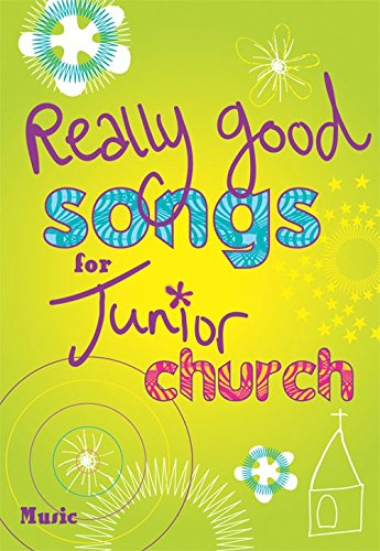 Really Good Songs for Junior Church - Full Music - Vocal - Book