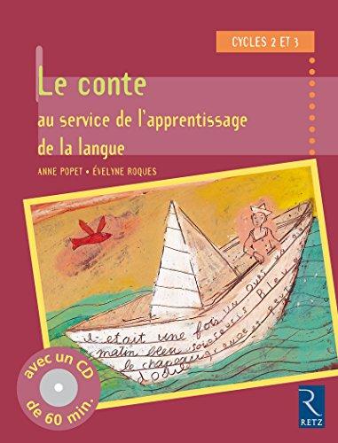 Le conte au service de l'apprentissage de la langue (+ CD audio)