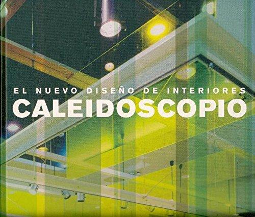 Caleidoscopio. Nuevo diseño de interiores