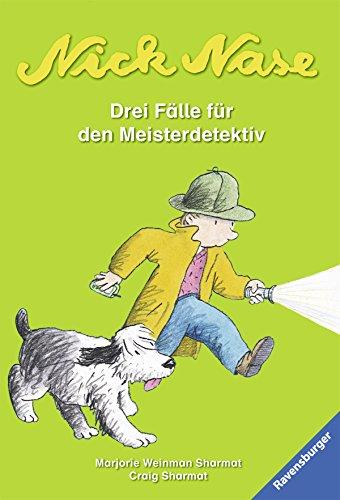 Nick Nase.: Drei Fälle für den Meisterdetektiv (Dein erstes Taschenbuch)