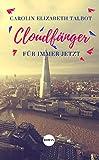 Cloudfänger: Für immer jetzt