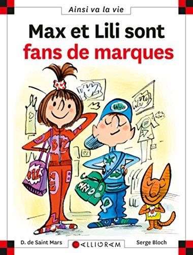Max et Lili sont fans de marques - tome 85 (85) par Dominique de Saint-mars, Serge Bloch