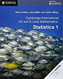 Cover of: Cambridge International AS and A Level Mathematics: Revised Edition Statistics 1 Coursebook | Steve Dobbs, Jane Miller, Julian Gilbey