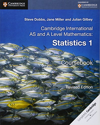 Cambridge International AS and A Level Mathematics. Statistics 1