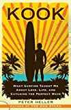 Image de Kook: What Surfing Taught Me About Love, Life, and Catching the Perfect Wave (En