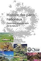 Histoire des parcs nationaux: Comment prendre soin de la nature ?