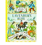 [ Lavender'S Blue A Book Of Nursery Rhymes ] By Lines, Kathleen ( Author ) Mar-2007 [ Paperback ] Lavender's Blue A Book of Nursery Rhymes