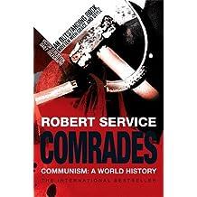 Comrades: Communism: A World History