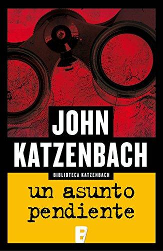 Un asunto pendiente por John Katzenbach