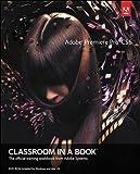 Image de Adobe Premiere Pro CS6 Classroom in a Book