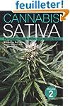 Cannabis Sativa: The Essential Guide...