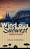 Wind aus Südwest: Vergeltung -