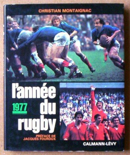 L'annee du rugby 1977 par Christian Montaignac