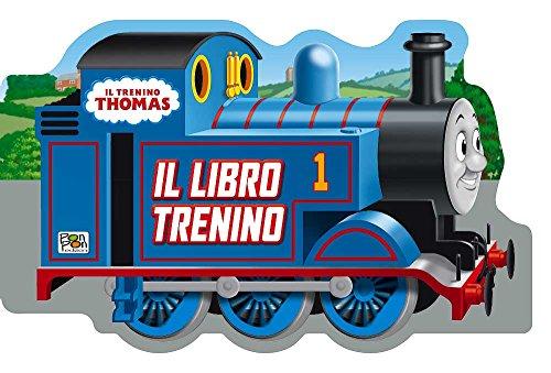 Il libro trenino. Trenino Thomas