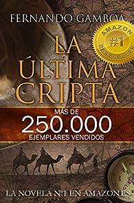 LA ÚLTIMA CRIPTA: La novela Nº1 en Amazon España par Fernando Gamboa