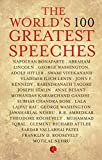 The World's 100 Greatest Speeches