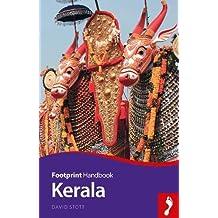 Footprint Handbook Kerala: Includes Kochi, Alappuzha, Thrissur, Periyar, River Nila (Footprint - Handbooks)