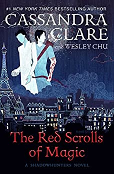 The Red Scrolls of Magic (The Eldest Curses) by [Clare, Cassandra, Chu, Wesley]