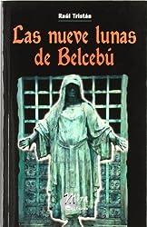 Las nueve lunas de Belcebú