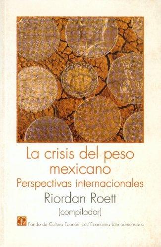 La Crisis del Peso Mexicano: Perspectivas Internacionales (Literatura)