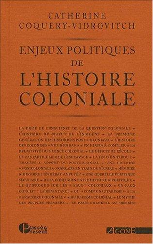 Enjeux politiques de l'histoire coloniale