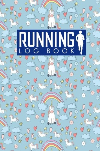 Running Log Book: Runners Logbook, Running Log Template, Training Schedule Running, Track Distance, Time, Speed, Weather, Calories & Heart Rate: Volume 75 por Rogue Plus Publishing