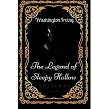 The Legend of Sleepy Hollow: By Washington Irving - Illustrated by Washington Irving (2016-06-10)