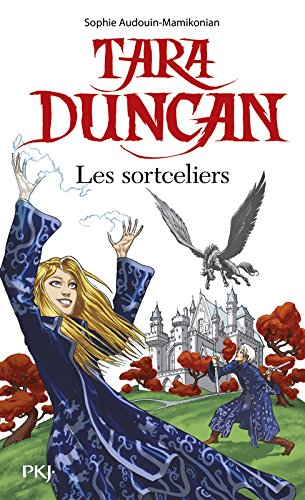 Tara Duncan Les Sortceliers