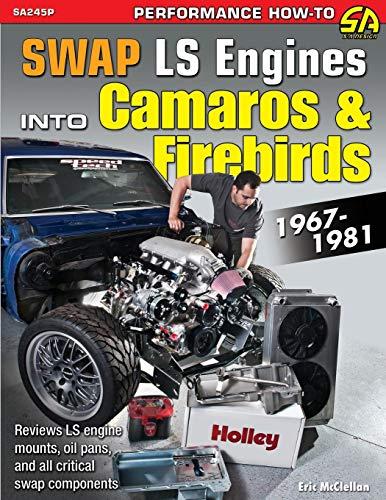 Swap LS Engines into Camaros & Firebirds: 1967-1981
