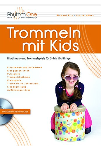 Trommeln mit Kids: Rhythmus- und Trommelspiele für 5- bis 10-Jährige (inkl. DVD)