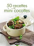 50 recettes de mini cocottes...
