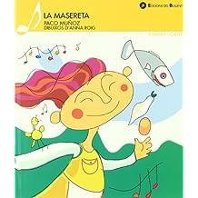 La Masereta (Contem i cantem)