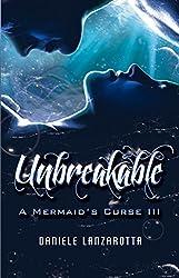 Unbreakable (A Mermaid's Curse Book 3)