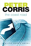 The Coast Road (Cliff Hardy series) by Peter Corris (2005-06-01)