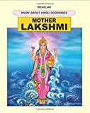 Lakshmi (The Hindu Goddesses)
