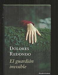 El Guardián Invisible par Dolores Redondo