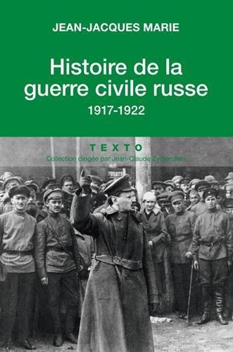 Histoire de la guerre civile russe : 1917-1922