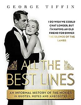All The Best Lines von [Tiffin, George]