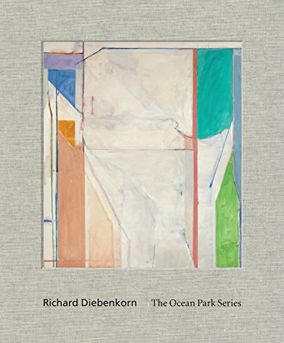 Richard Diebenkorn: The Ocean Park Series por Sarah C. Bancroft