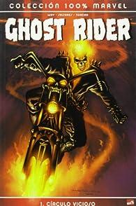 Motorista Fantasma 1, Círculo vicioso (Ghost Rider) par Javier Saltares