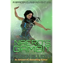 Naero's Gambit: A Spacer Clans Adventure (Volume 2) by Mason Elliott (2014-02-04)