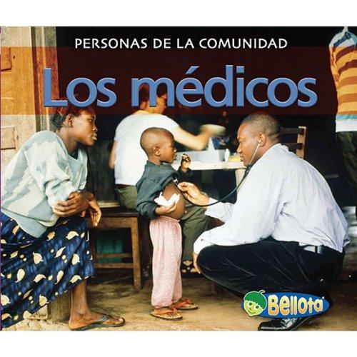 Los medicos / Doctors (Personas de la comunidad / People in the Community) por Diyan Leake