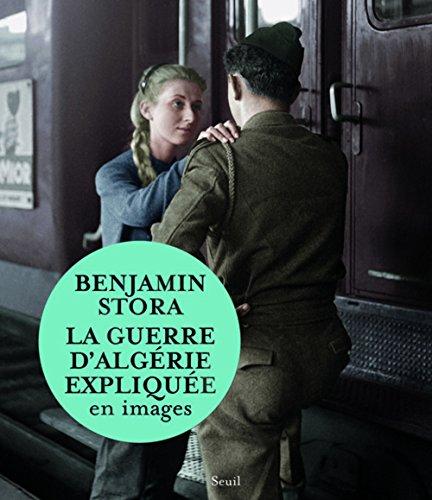 La Guerre d'Algérie expliquée en images par Benjamin Stora